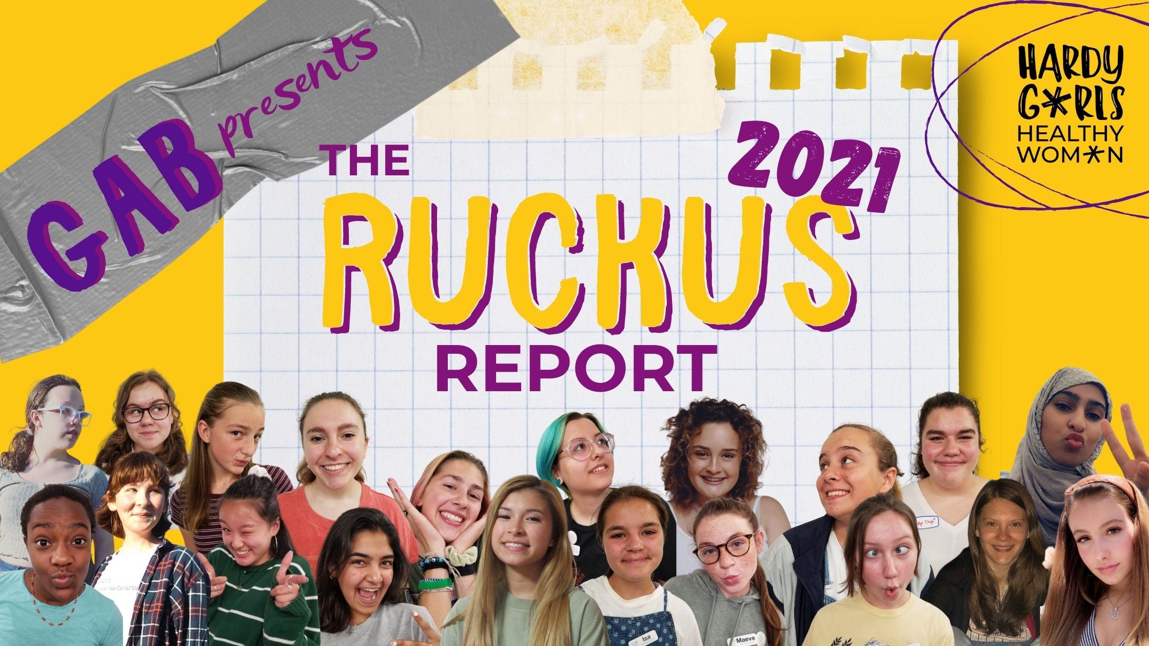 GAB Presents: The 2021 Ruckus Report